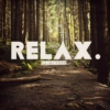 Relax. - When you feel like you need to think.