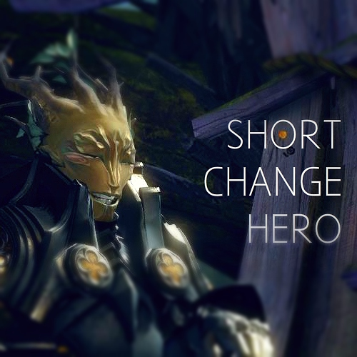 Short Change Hero