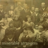 Miserable Strangers