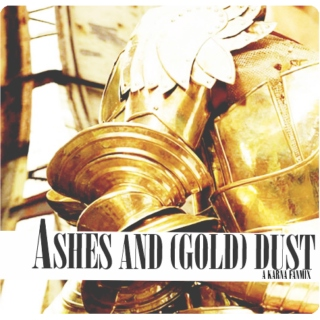 ashes and (gold) dust