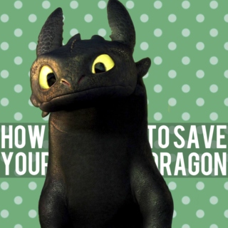 how to save your dragon