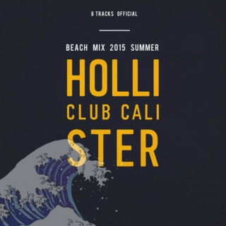 Hollister Co. Beach Mix 2015