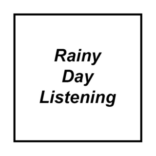 Rainy Day Listening