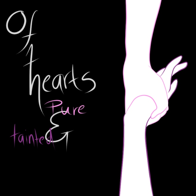 of hearts pure and tainted