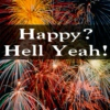 Happy? Hell Yeah!