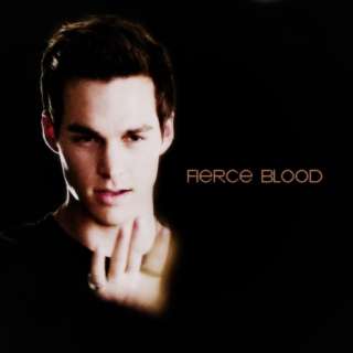 fierce blood.