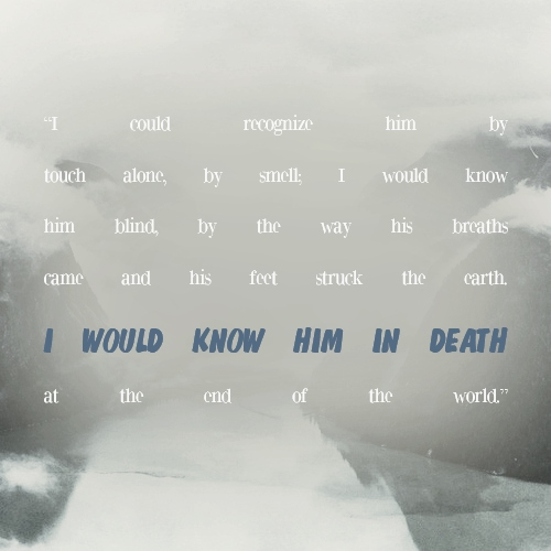 I would know him in DEATH.