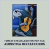 TomCat Special Edition Pop Mix: Acoustica Rockatorius