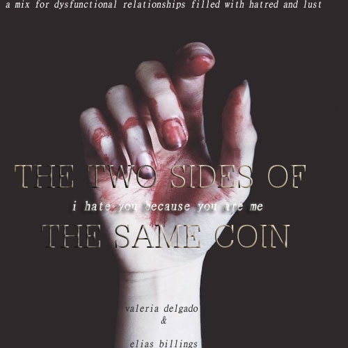;the two sides of the same coin