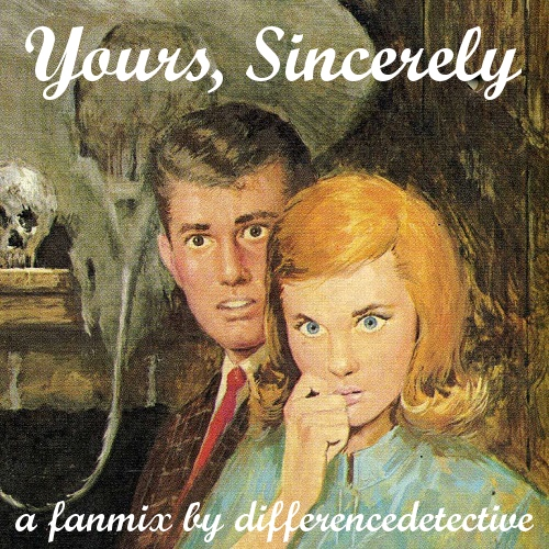 Yours, Sincerely