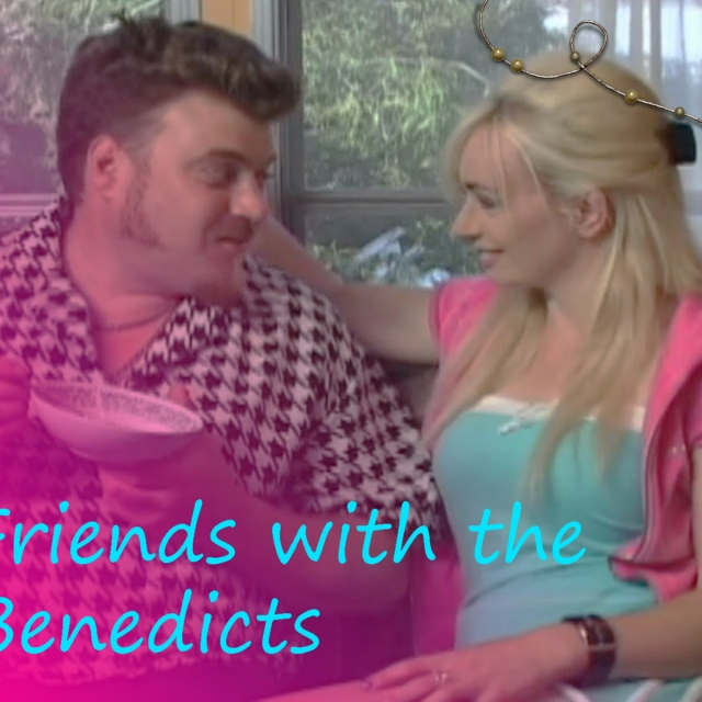 Friends with the Benedicts
