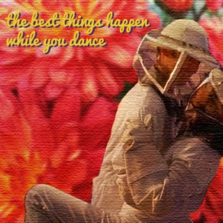 The Best Things Happen While You Dance