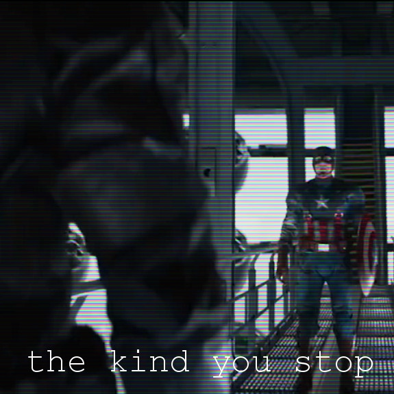 the kind you stop