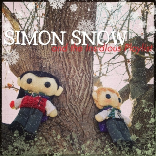 Simon Snow and the Insidious Playlist