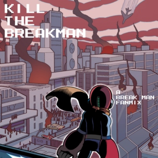 Kill The Breakman