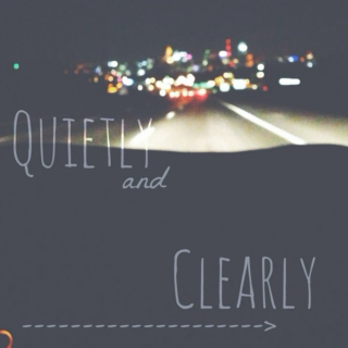 Quietly and Clearly