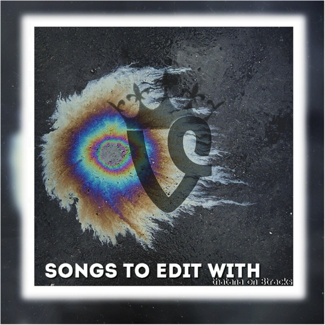 songs to edit with