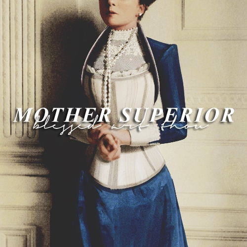 MOTHER SUPERIOR.