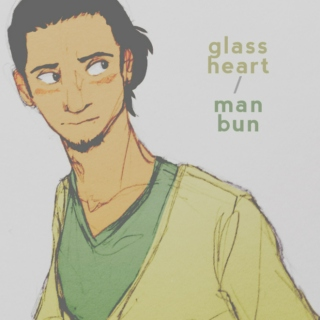 glass heart / man bun