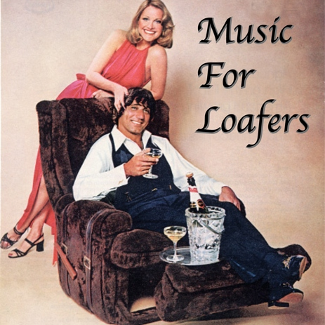 Music For Loafers