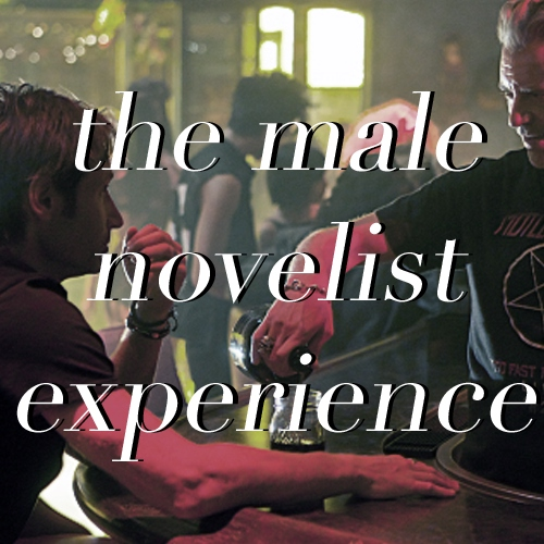 the male novelist experience