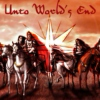 Unto World's End