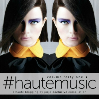 #hautemusic volume forty one