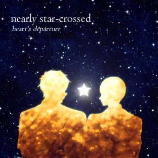 nearly star-crossed