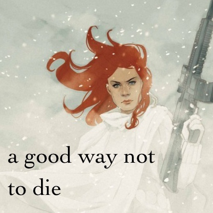 a good way not to die