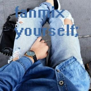 ☆fanmix yourself☆