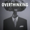Overthinking Kill.