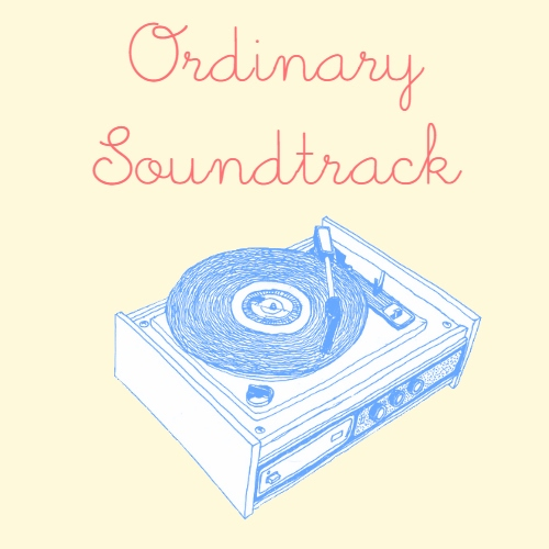 Ordinary Soundtrack