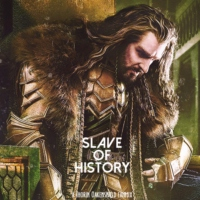 Slave of History