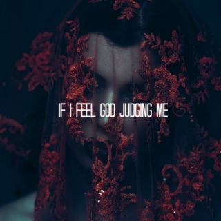 if i feel god judging me