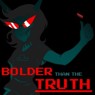 Bolder Than The Truth