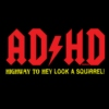 ADD and or ADHD