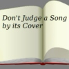 Don't Judge a Song by its Cover