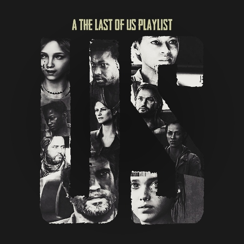 US (A The Last Of Us Playlist)