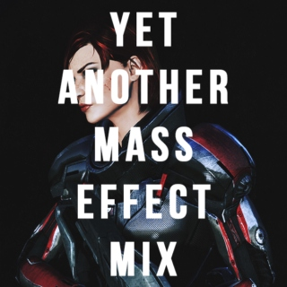 yet another mass effect mix