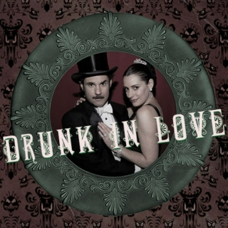 Drunk in Love [a Frank and Sadie Doyle fanmix]