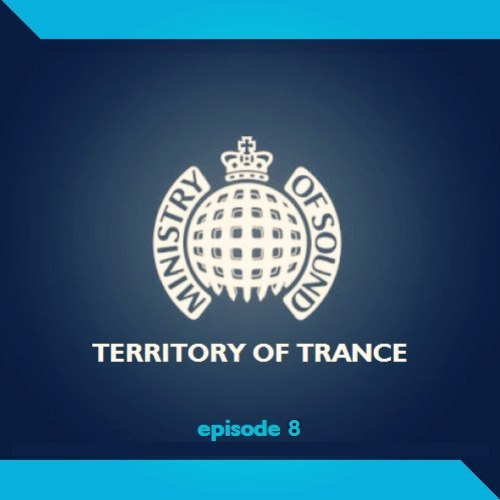 Territory of Trance [episode 8]