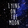 Lying On The Moon