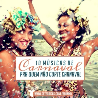 Carnival Songs For Those Who Dislike Carnival