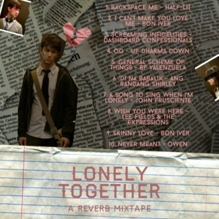 Lonely Together: A Reverb Mixtape