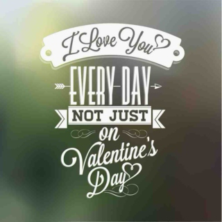 Every Day is a Valentine's Day