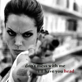 don't mess with me i'll have your head