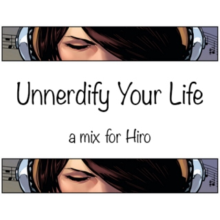 Unnerdify Your Life