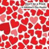 Don't Be A Prick: A Valentine's Day Playlist