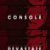 console and devastate