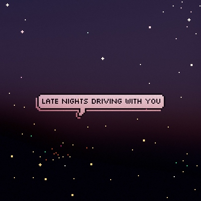 late nights driving with you